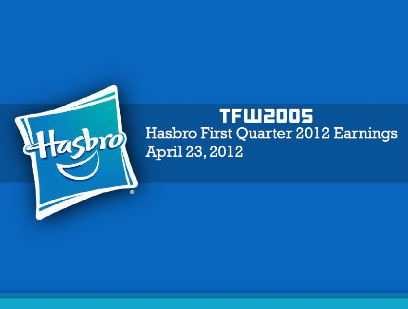 Hasbro-First-Quarter-2012-Earnings-Conference-Call-Transformers