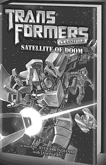 Transformers-Classified-Satellite-of-Doom-Ryder-Windham-Jason-Fry
