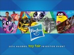 Hasbro-Toy-Fair-2014-Investor-Event-1