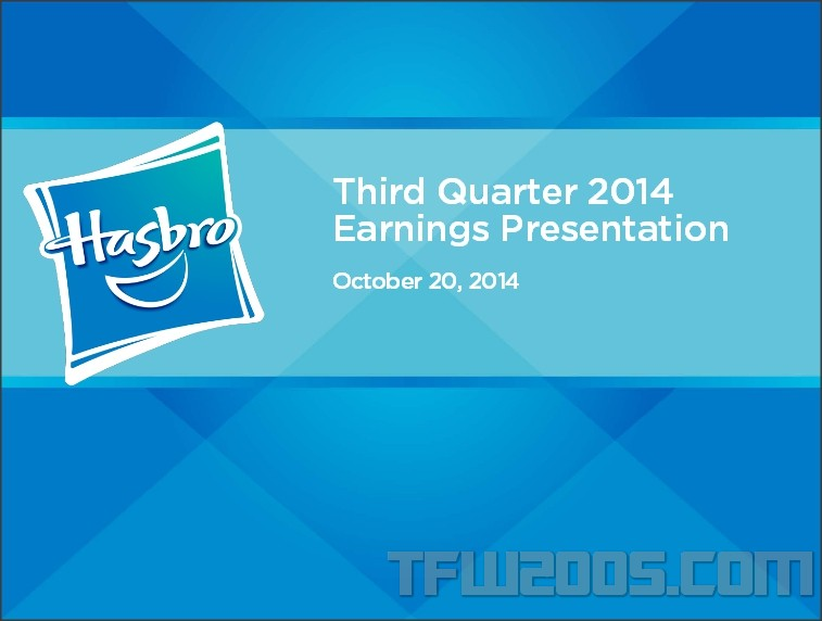 Tfw2005 Coverage Of Hasbro Third Quarter 2014 Earnings