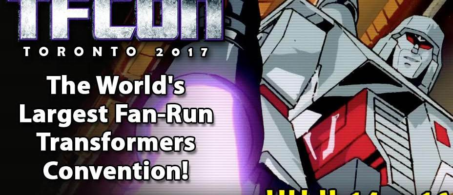 TFcon Toronto 2017 dates announced: July 14th – 16th