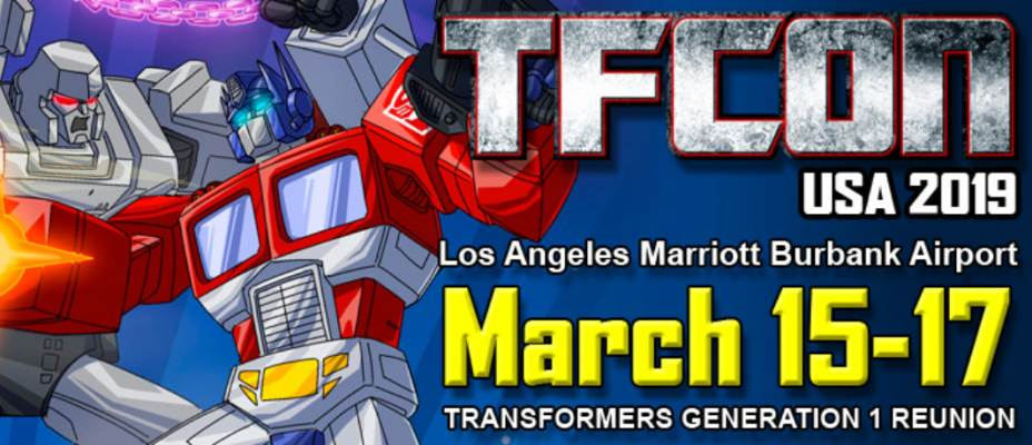 TFcon USA 2019 dates announced: March 15-17 in Los Angeles - Generation 1 Reunion