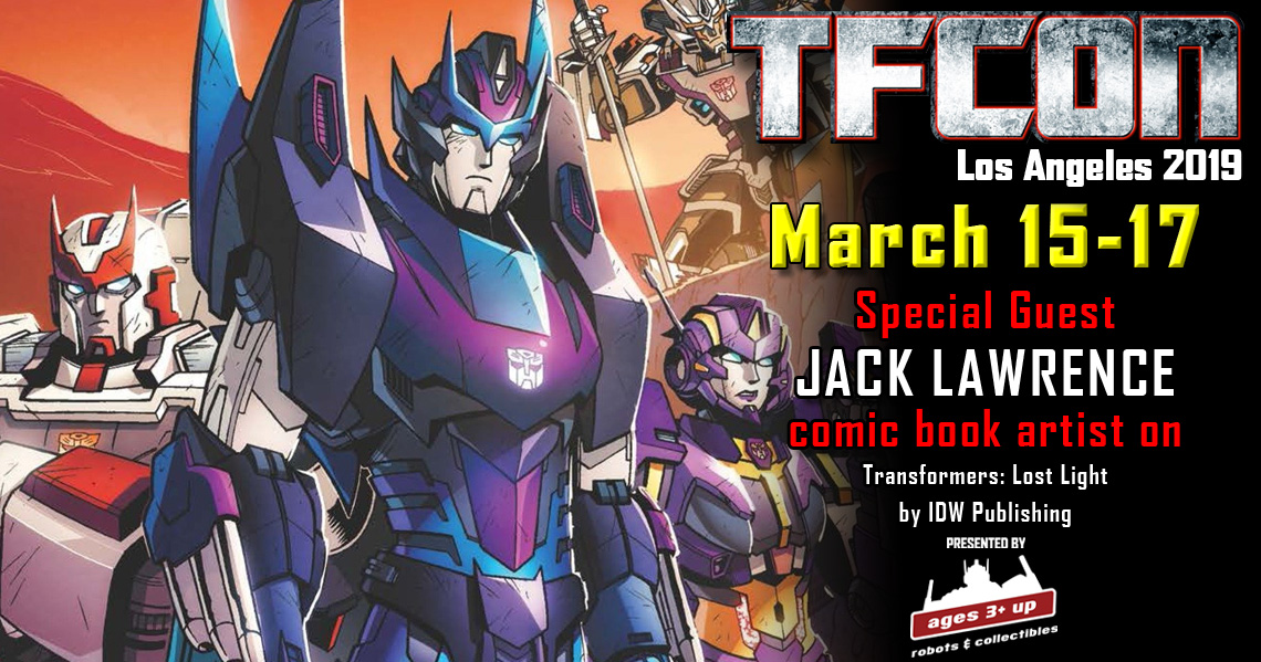 Transformers Artist Jack Lawrence to attend TFcon Los ...