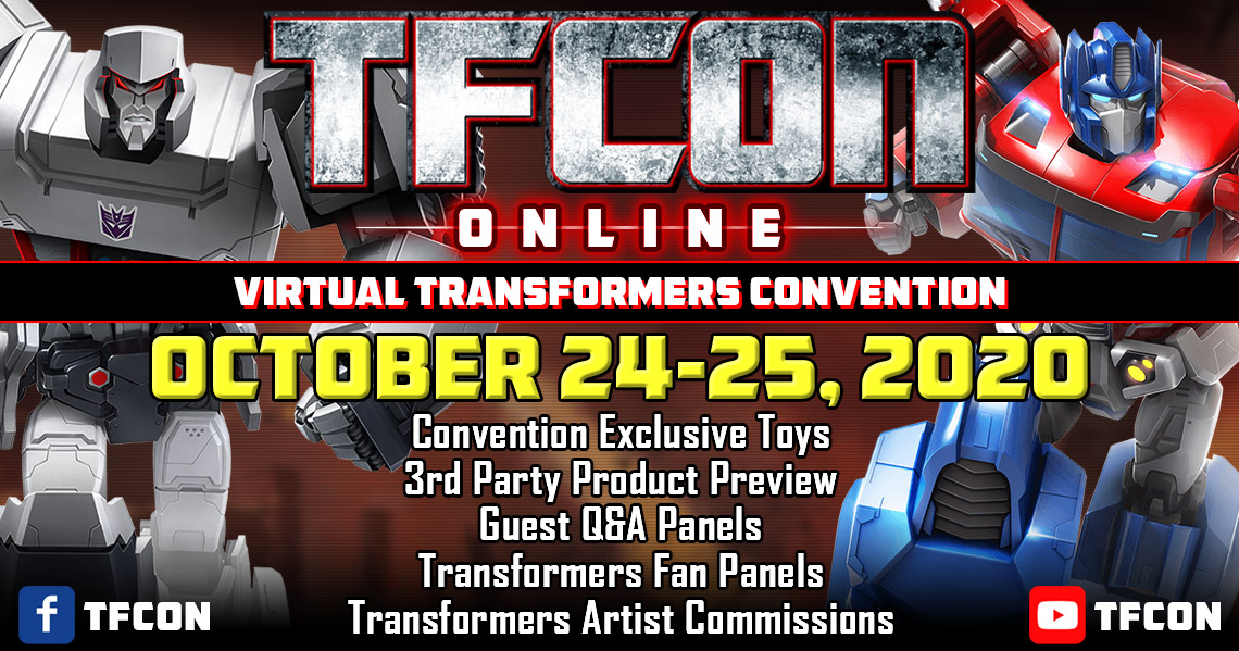 Conventions Transformers BOTCON, TFCON — Autres conventions Québec, France & Belgique: Comic-Con, ToyCon, etc. - Page 31 TFCon-Online-Oct-2020-1